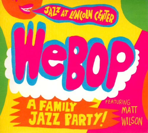 WeBop: A Family Jazz Party!