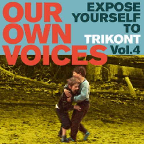 Expose Yourself to Trikont: Our Own Voices, Vol. 4