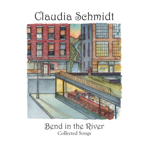 Bend in the River: Collected Songs