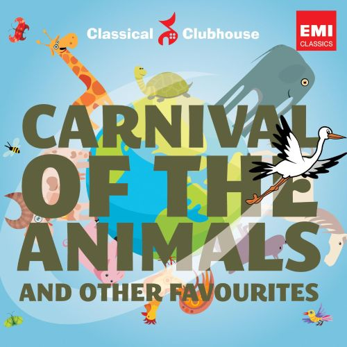 Carnival of the Animals and Other Favourites