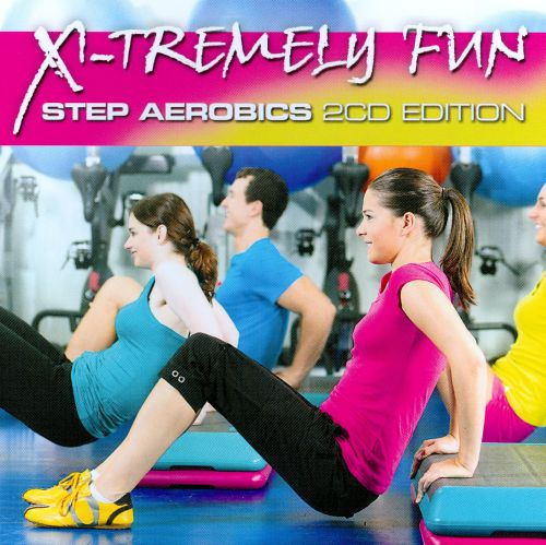 X-Tremely Fun: Step Aerobics