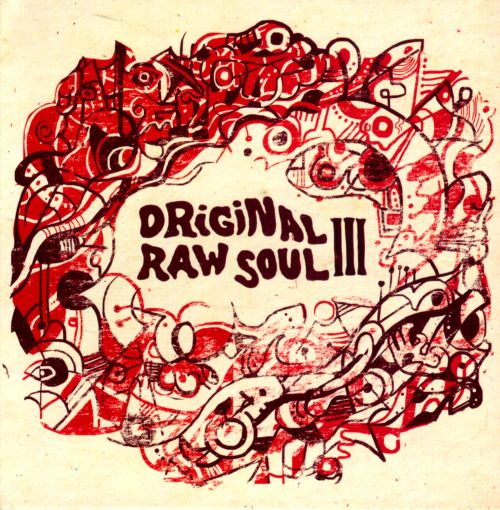 Original Raw Soul, Vol. 3