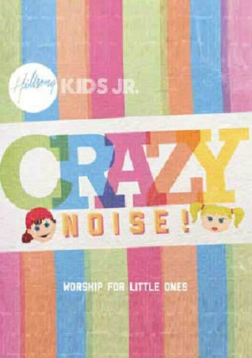 Crazy Noise: Worship For Little Ones