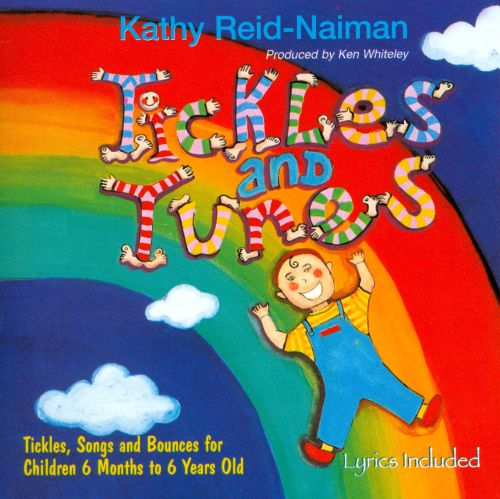 Tickles and Tunes: Tickles, Songs and Bounces For Children 6 Months To 6 Years Old
