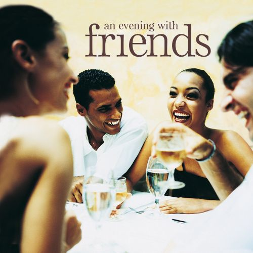 An Evening with Friends [Signature]