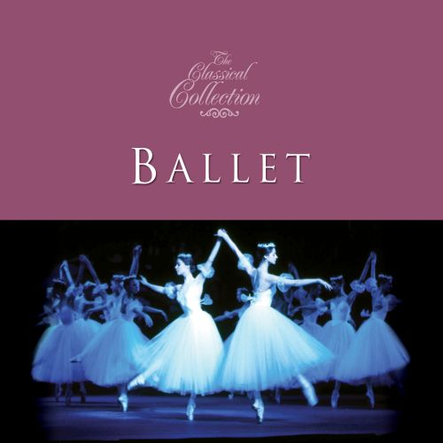 Classical Collections: Ballet