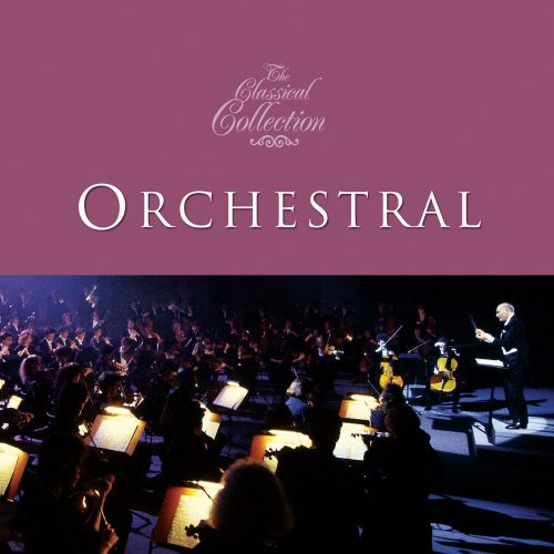 Classical Collections: Orchestral