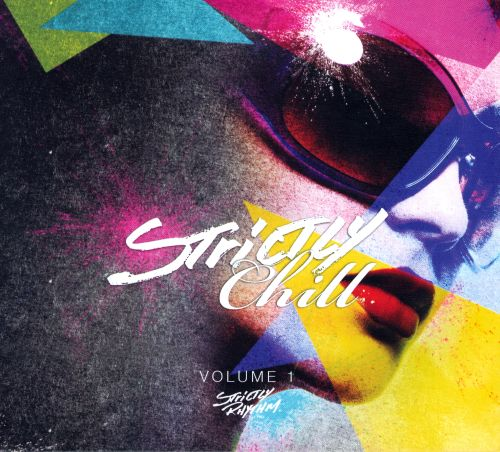 Strictly Chill, Vol.1
