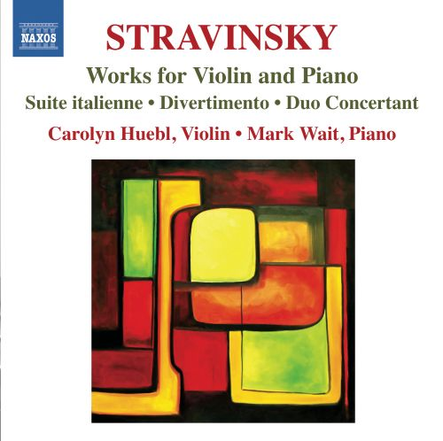 Stravinsky: Works for Violin and Piano