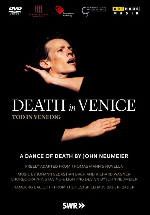 John Neumeier: Death in Venice [Video]