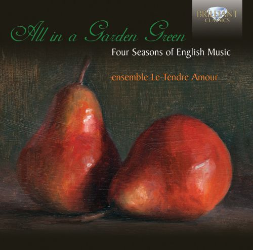 All in a Garden Green: Four Seasons of English Music