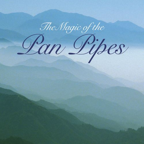 The Magic of the Pan Pipes [Signature]