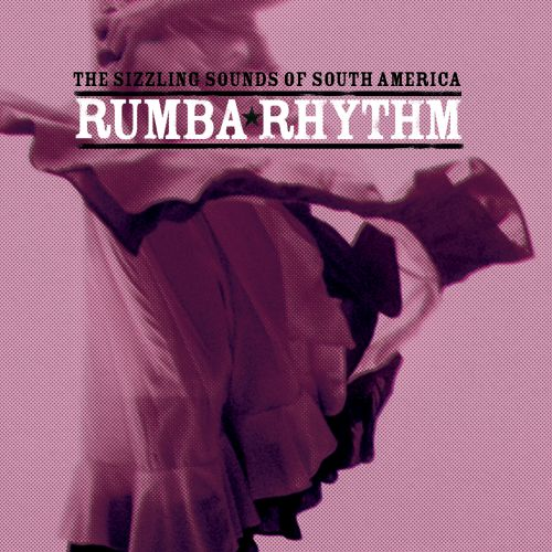 Rumba Rhythm: The Sizzling Sounds