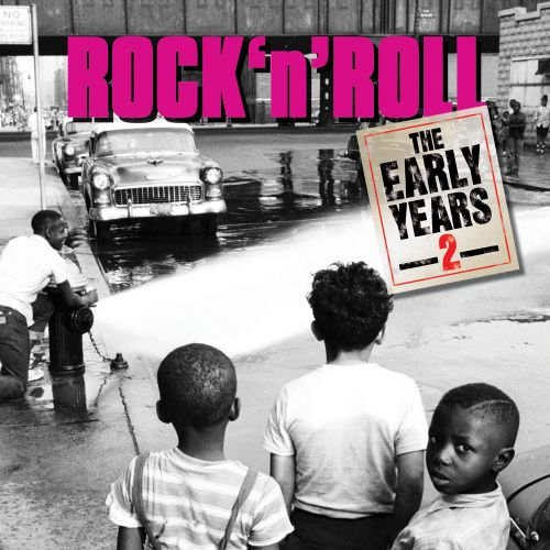 Rock 'N' Roll Early Years, Vol. 2