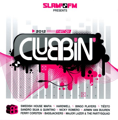 Slam FM Presents Clubbin' 2012, Vol. 1