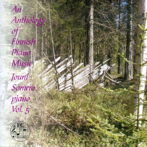 An Anthology of Finnish Piano Music, Vol. 5
