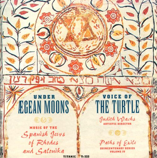 Under Agean Moons: Music of the Spanish Jews of Rhodes and Salonika
