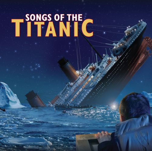 Songs of the Titanic