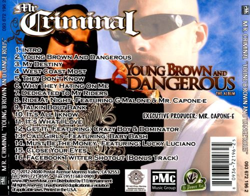 Young, Brown and Dangerous