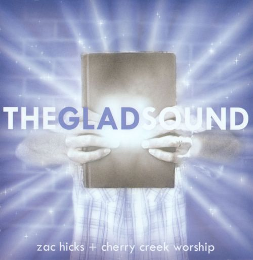 The  Glad Sound