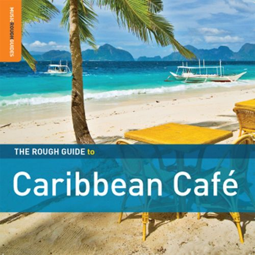 The Rough Guide to Caribbean Café