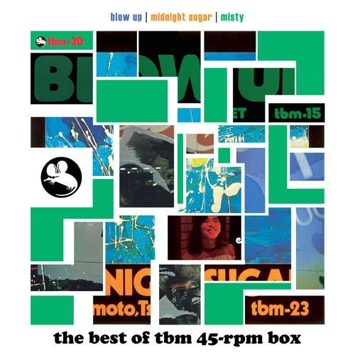 Blow Up/Midnight Sugar/Misty: The Best of TBM 45-RPM Box