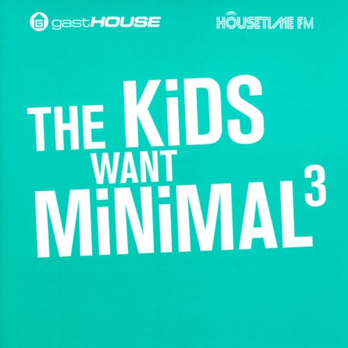 The  Kids Want Minimal, Vol. 3