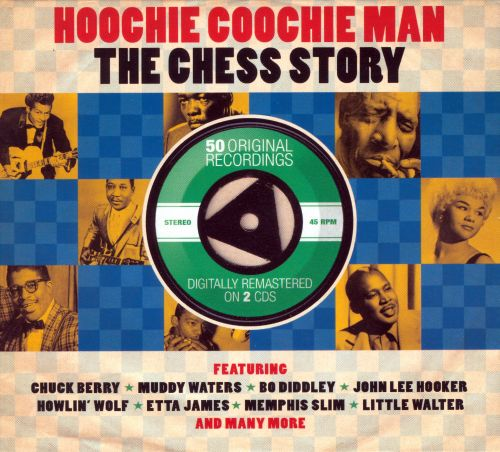 Hoochie Coochie Man: The Chess Story