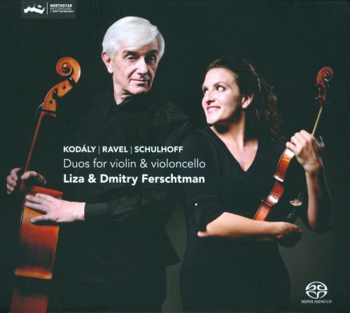 Kodaly, Ravel, Schulhoff: Duos for Violin & Cello
