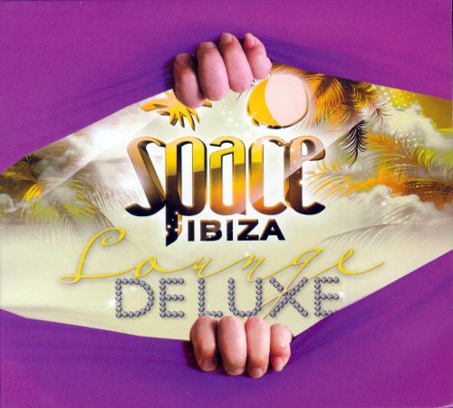Space Ibiza Lounge Deluxe 2012