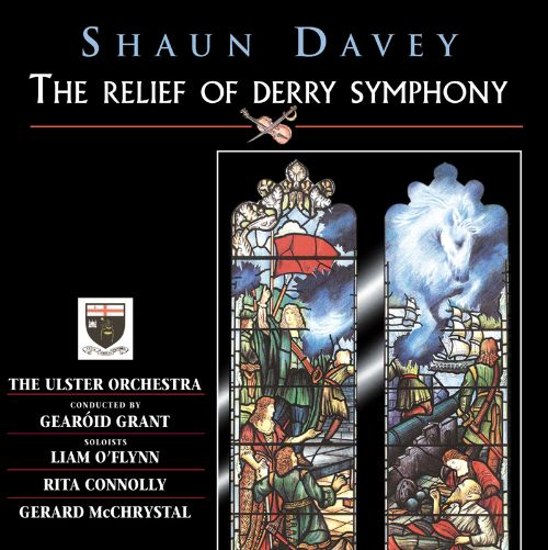 Shaun Davey: The Relief of Derry Symphony