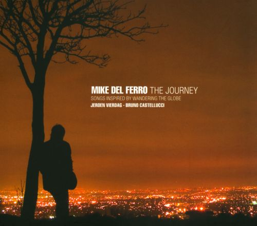The Journey: Songs Inspired By Wandering the Globe