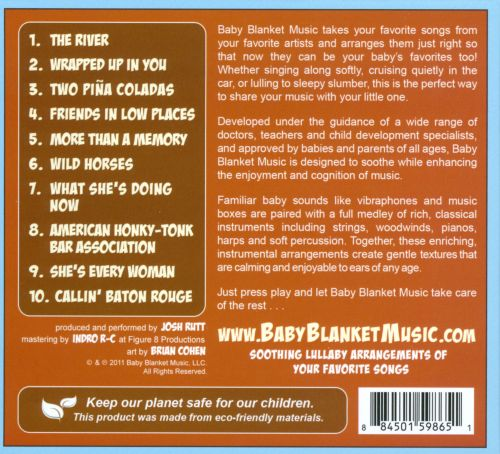 Baby Blanket Music: Soothing Lullaby Arrangements of Songs Made Famous By Garth Brooks