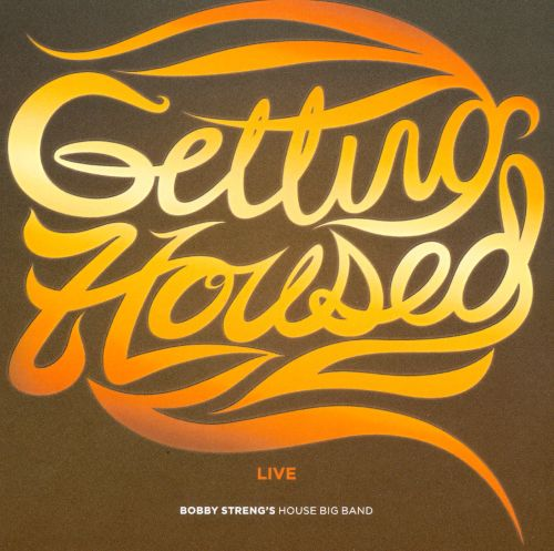 Getting Housed, Live