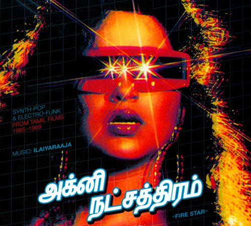 Fire Star: Synth-Pop & Electro-Funk From Tamil Films 1985-1989