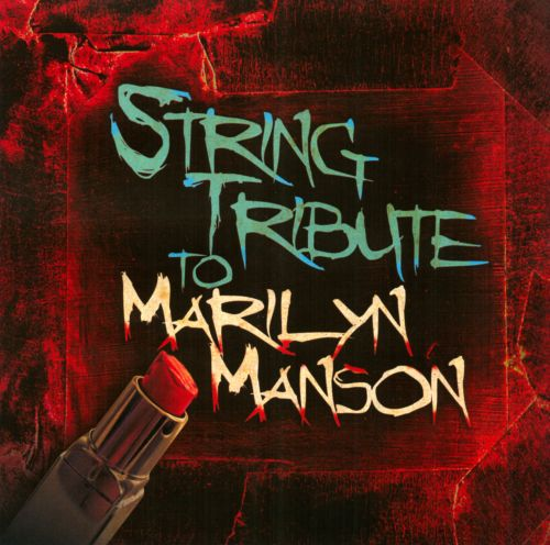 String Tribute To Marilyn Manson