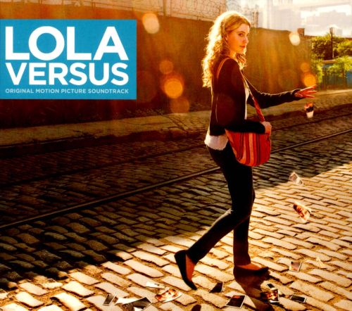 Lola Versus [Original Motion Picture Soundtrack]