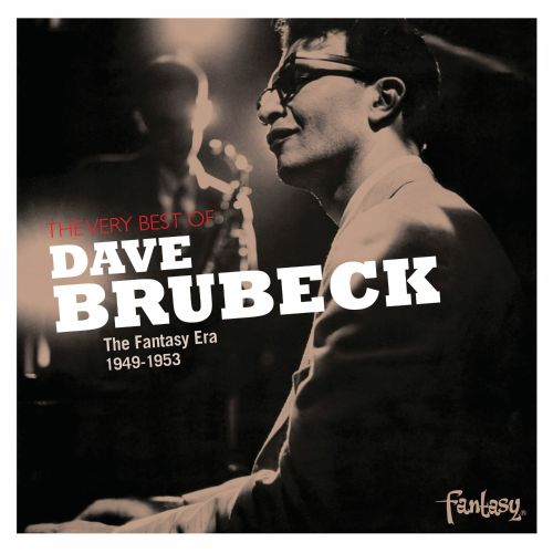 The Very Best of Dave Brubeck: The Fantasy Era 1949-1953