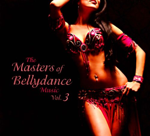 The Masters of Bellydance Music, Vol. 3