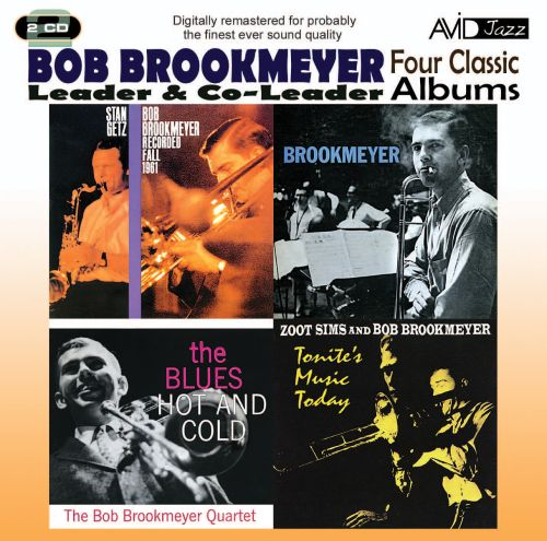 Four Classic Albums: Recorded Fall 1961/Brookmeyer/Tonite's Music Today/The Blues Hot and Cold