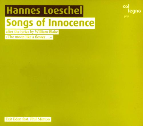 Hannes Loeschel: Songs of Innocence