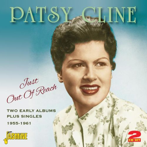 Just Out Of Reach: Two Early Albums Plus Singles 1955-1961