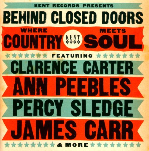Behind Closed Doors Where Country Meets Soul Various Artists