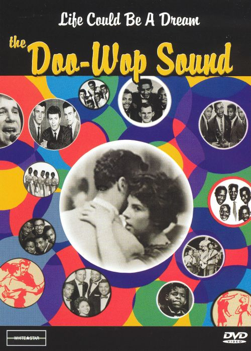 Life Could Be a Dream: The Doo Wop Sound [Video/DVD]