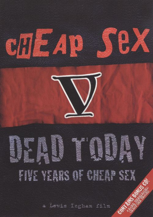 Dead Today: Five Years of Cheap Sex [DVD/CD]