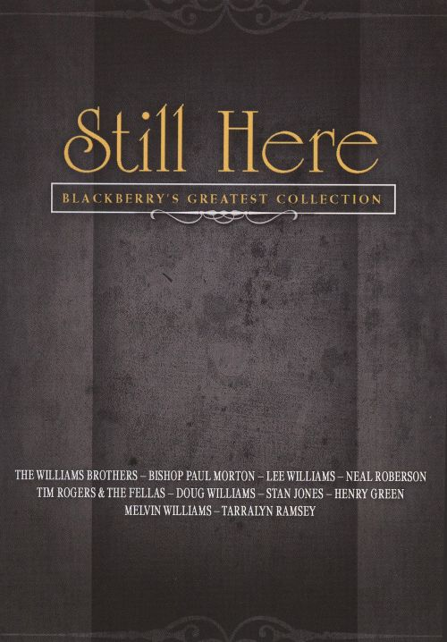 Still Here: Blackberry's Greatest Collection [DVD]
