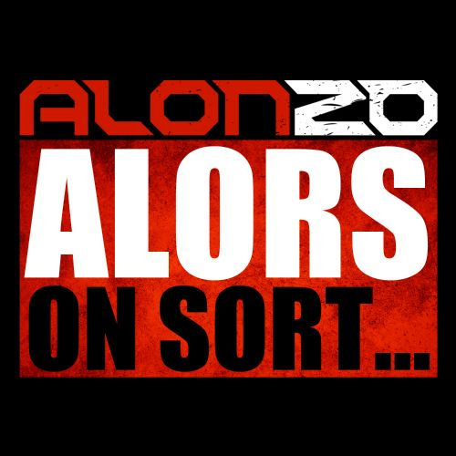 alonzo alors on sort