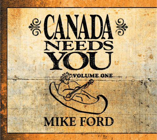 Canada Needs You, Vol. 1