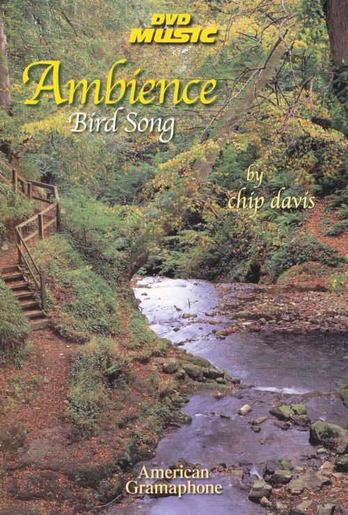 Bird Song: Ambience [CD & DVD]