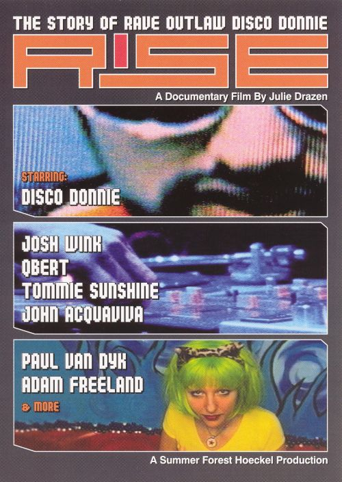 Rise: Story of Rave Outlaw Disco Donnie [Documentary]